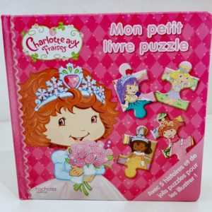 Mon premier livre puzzle Charlotte aux Fraises Hachette