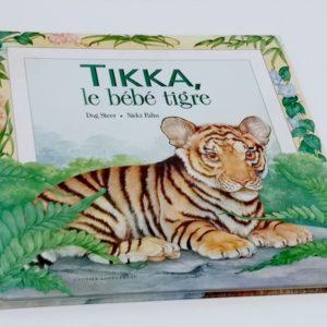 Tikka le bébé tigre Hachette